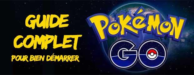 Pokémon GO : notre Guide complet