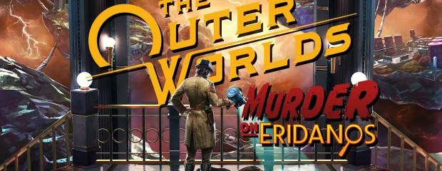 Test du DLC de The Outer Worlds : Meurtre sur Eridan