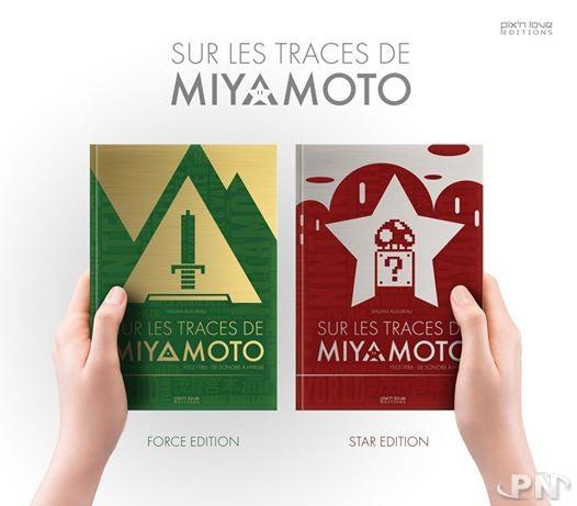 Les couvertures de Sur les traces de Miyamoto. 1952-1986 : De Sonobe à Hyrule (éditions Pix'n Love)