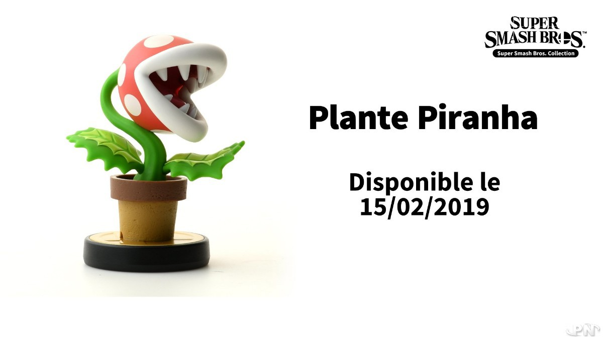 amiibo plante piranha : sortie le 15 février 2019