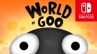 Logo de World of Goo sur Switch